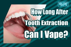 how long after tooth extraction can I vape cover