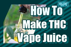 how to make thc vape juice cover