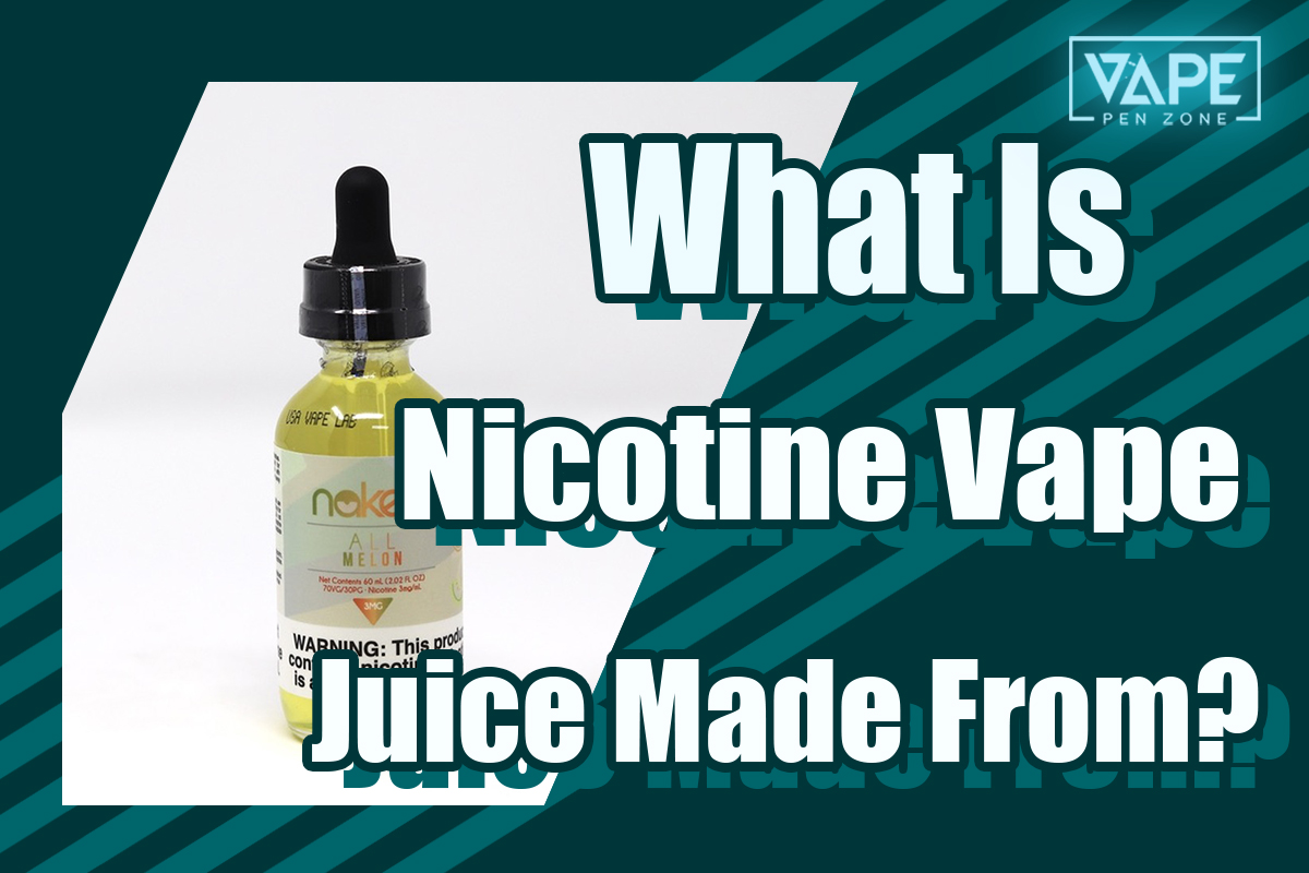 what is nicotine vape juice made from cover